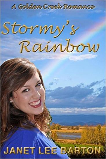 Stormy's Rainbow - Golden Creek #1 - cover