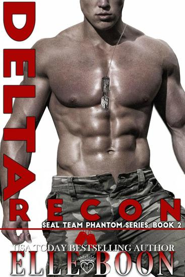 Delta Recon - SEAL Team Phantom Series Book 2 - cover