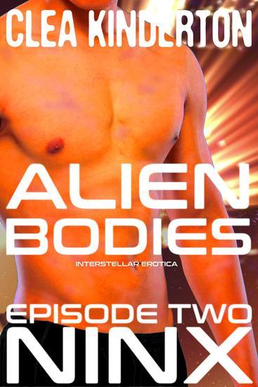 Alien Bodies: Episode Two: Ninx - Alien Bodies #2 - cover