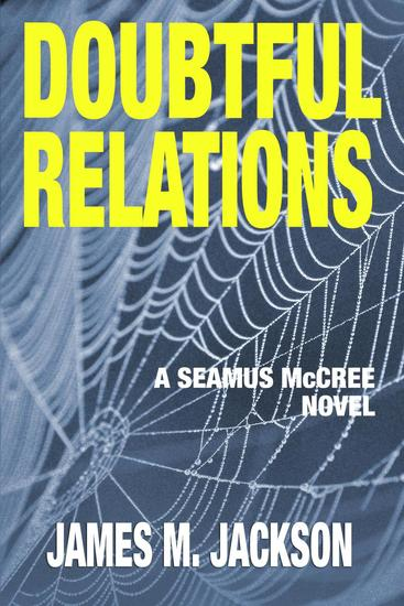 Doubtful Relations - Seamus McCree #4 - cover