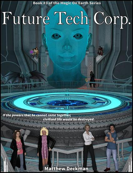 Future Tech Corp - Magic On Earth - If Magic Did Exist #3 - cover