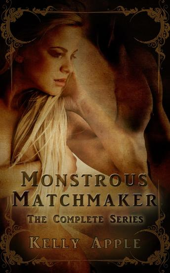Monstrous Matchmaker: The Complete Series - cover