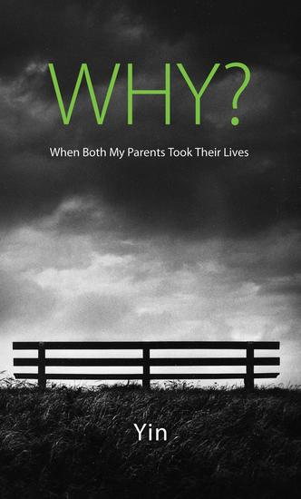 Why? When Both My Parents Took Their Lives - cover