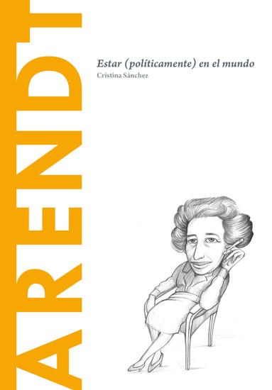 Hannah Arendt - Estar (políticamente) en el mundo - cover