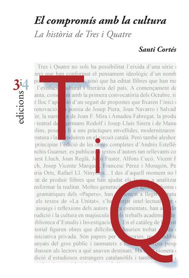 El compromís amb la cultura - La història de Tres i Quatre - cover