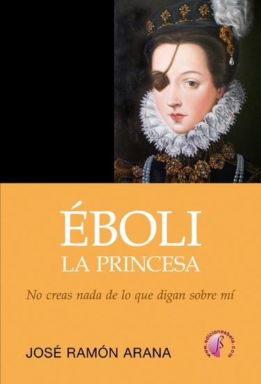 Éboli la princesa - No creas todo lo que digan sobre mí - cover