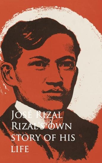 rizal and his life