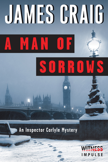 A Man of Sorrows - An Inspector Carlyle Mystery - cover