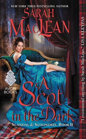 A Scot in the Dark - Scandal & Scoundrel Book II - cover