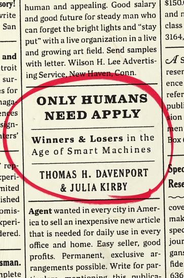 Only Humans Need Apply - Winners and Losers in the Age of Smart Machines - cover