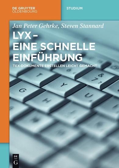 LyX - Eine schnelle Einführung - TeX-Dokumente erstellen leicht gemacht - cover