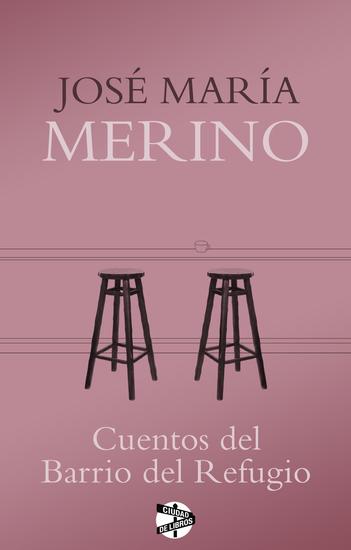 Cuentos del Barrio del Refugio - cover