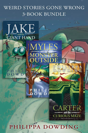 Weird Stories Gone Wrong 3-Book Bundle - Carter and the Curious Maze Myles and the Monster Outside Jake and the Giant Hand - cover