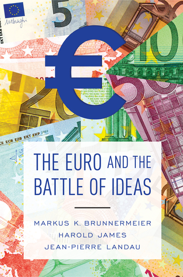 The Euro and the Battle of Ideas - cover