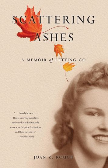 Scattering Ashes - A Memoir of Letting Go - cover