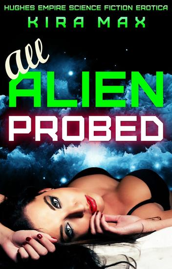 All Alien Probed - Space Crew Menage #1 - cover