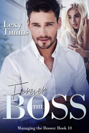 Forever the Boss - Managing the Bosses Series #10 - cover