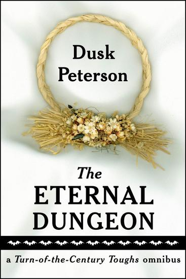 The Eternal Dungeon: a Turn-of-the-Century Toughs omnibus - The Eternal Dungeon - cover
