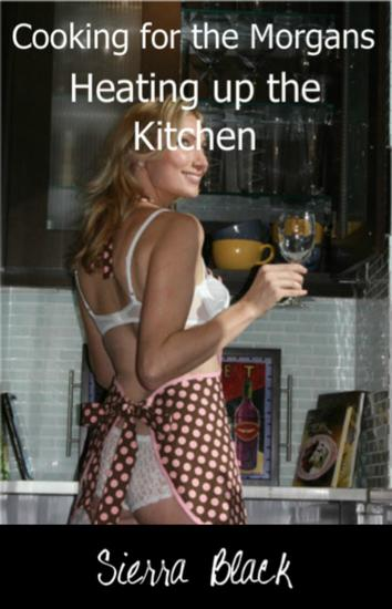 Heating Up the Kitchen - Cooking for the Morgans #2 - cover