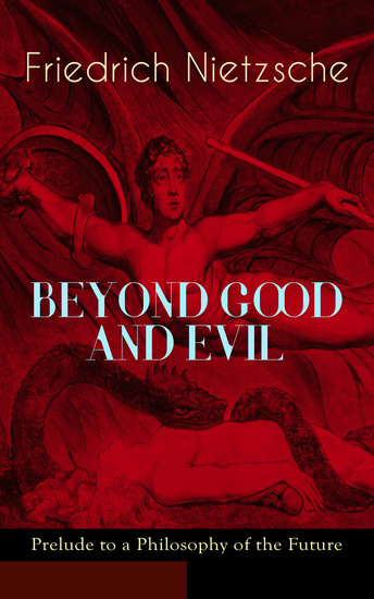 good and evil in nietzsches mature philosophy