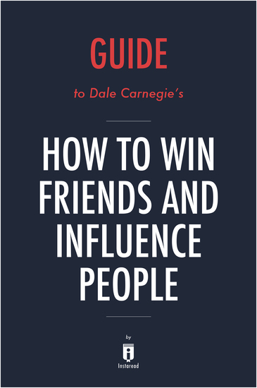 the importance of dale carnegies how to win friends and influence people to todays society