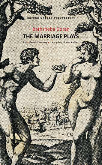Bathsheba Doran: The Marriage Plays - cover