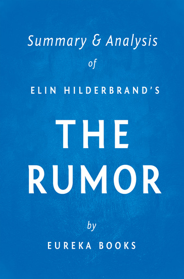 The Rumor by Elin Hilderbrand | Summary & Analysis - cover