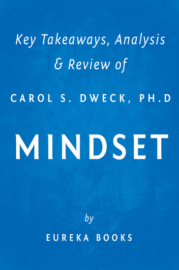 Mindset by Carol S Dweck PhD | Key Takeaways Analysis & Review - The New Psychology of Success - cover