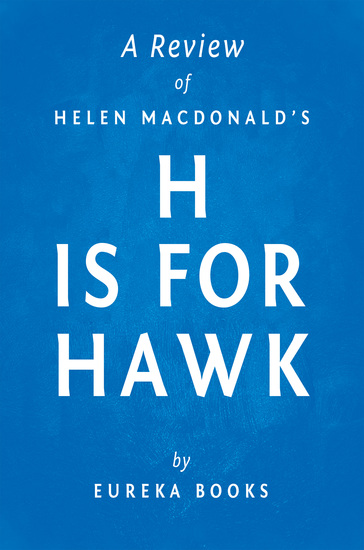 H is for Hawk by Helen Macdonald | A Review - cover
