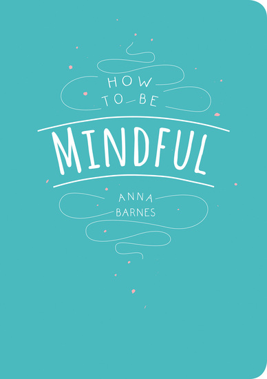 How to be Mindful - cover