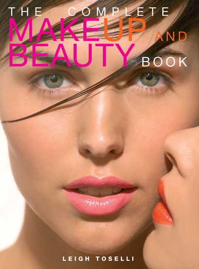 The Complete MakeUp and Beauty Book - cover