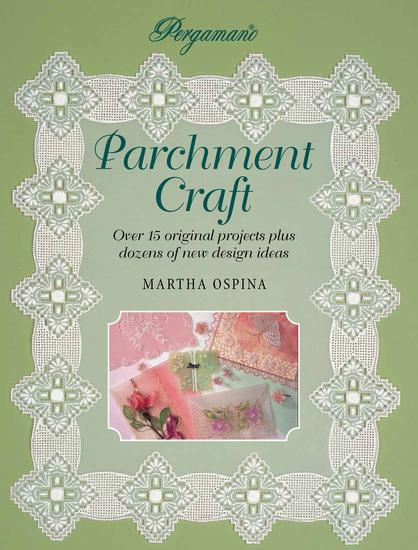 Pergamano Parchment Craft - Over 15 Original Projects Plus Dozens of New Design Ideas - cover