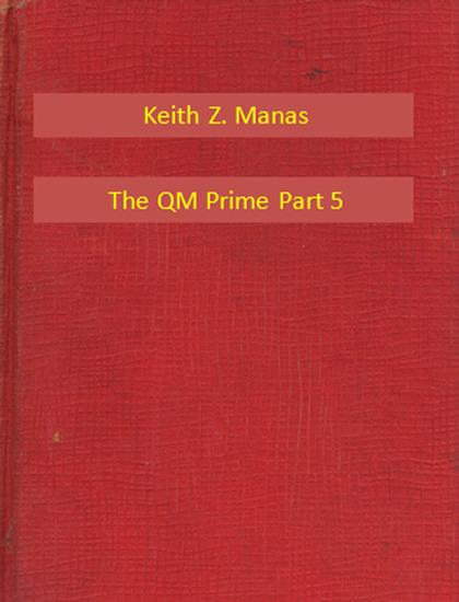 The QM Prime Part 5 - cover