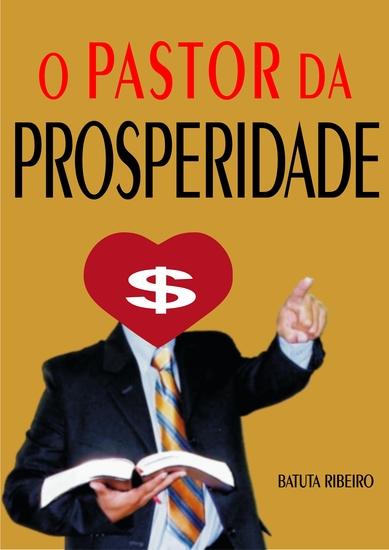 O pastor da prosperidade - cover
