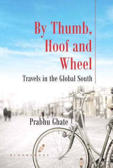 By Thumb Hoof and Wheel - Travels in the Global South - cover