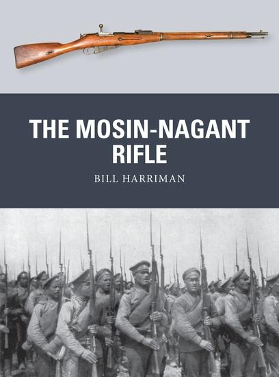 The Mosin-Nagant Rifle - cover