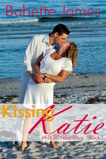 Kissing Katie - His Girl Next Door #1 - cover