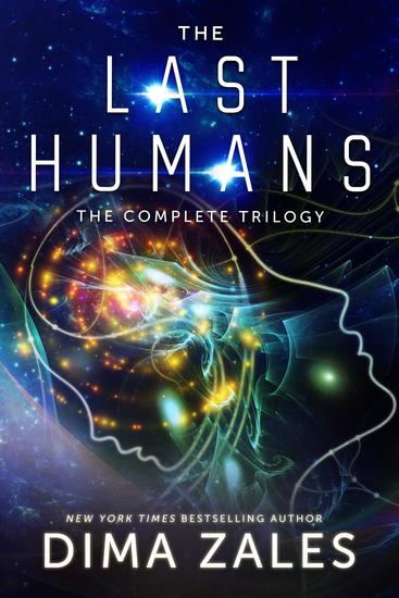 The Last Humans: The Complete Trilogy - cover