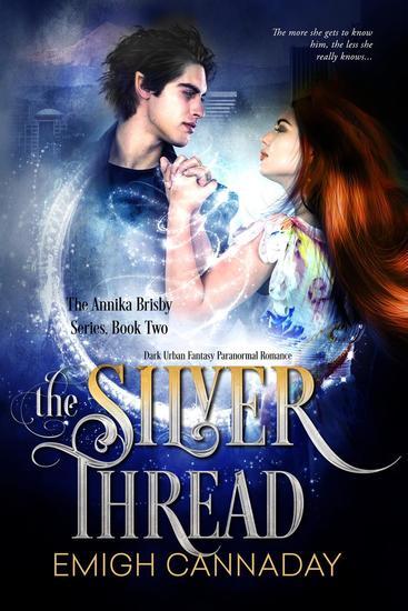 The Silver Thread - The Annika Brisby Series #2 - cover
