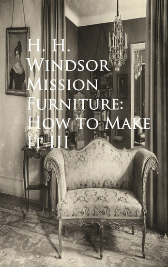 Mission Furniture: How to Make It III - cover