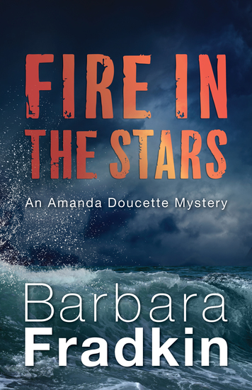 Fire in the Stars - An Amanda Doucette Mystery - cover