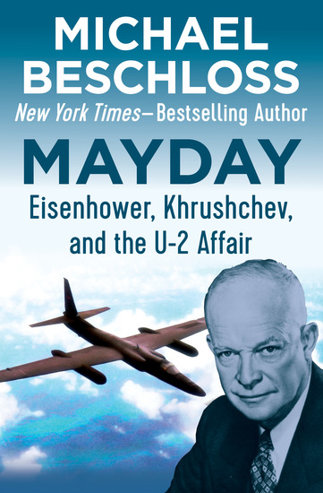 Mayday - Eisenhower Khrushchev and the U-2 Affair - cover