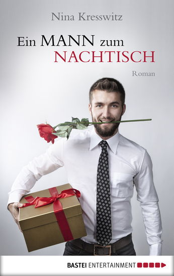 Ein Mann zum Nachtisch - Roman - cover