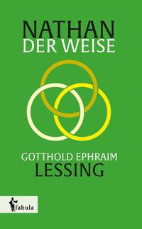 Nathan der Weise von Gotthold Ephraim Lessing lesen