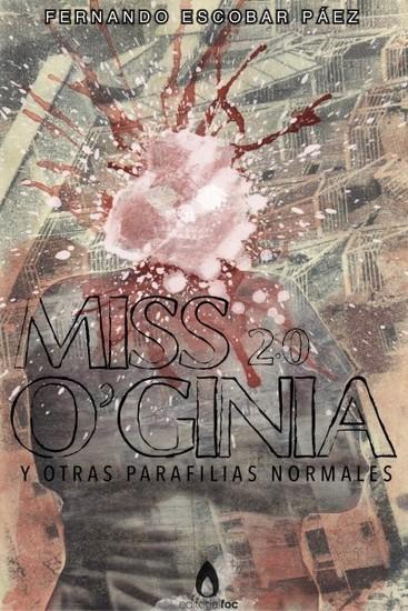 Miss O'Ginia 20 - Y otras parafilias normales - cover