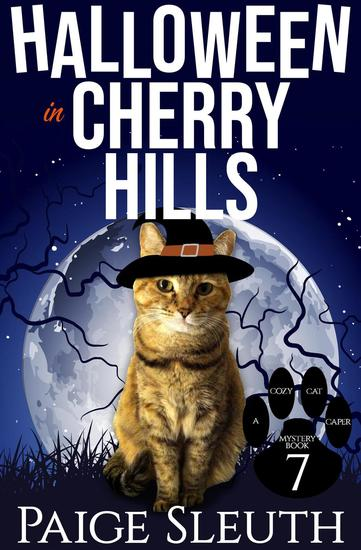 Halloween in Cherry Hills - Cozy Cat Caper Mystery #7 - cover