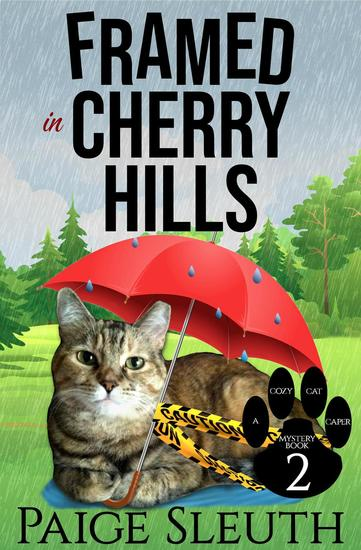 Framed in Cherry Hills - Cozy Cat Caper Mystery #2 - cover