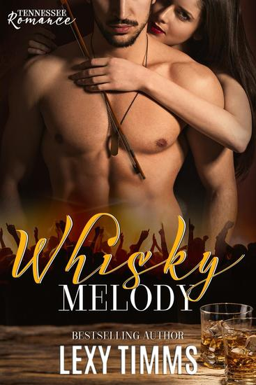 Whisky Melody - Tennessee Romance #2 - cover