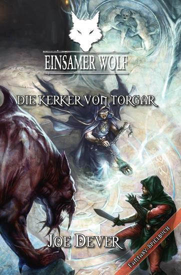 Einsamer Wolf 10 - Die Kerker von Torgar - cover