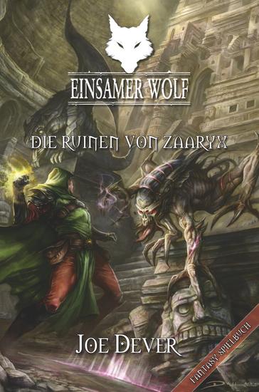 Einsamer Wolf 09 - Die Ruinen von Zaaryx - cover